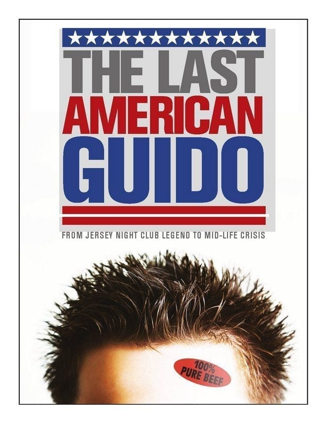 Premier of the Year in Hoboken: The Last American Guido