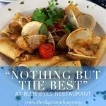 """Nothing But the Best"" at Blue Eyes Restaurant"