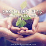 Earth Day 2016: Local Ways to Get Involved