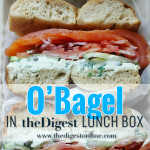 O'Bagel in the Digest Lunch Box