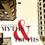 Real Estate Myths and Truths