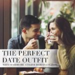 The Perfect Date Outfit With Wardrobe Stylist Dorian Cattani