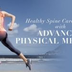 Healthy Spine Care For Fall with Advanced Physical Medicine